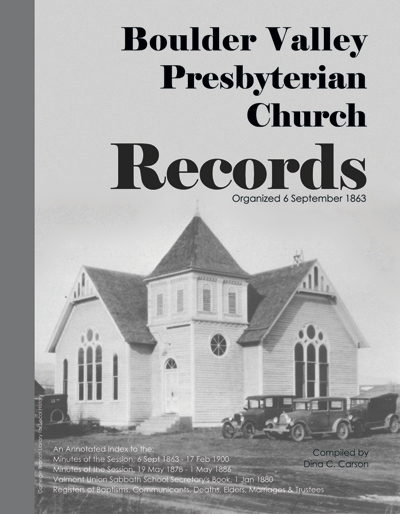 Boulder Valley Presbyterian Church Records