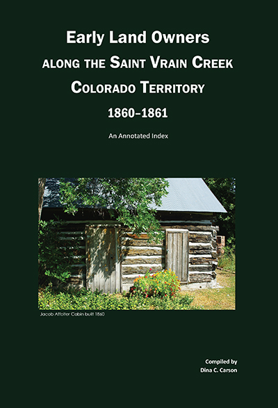 Early Land Owners Along the St Vrain Creek